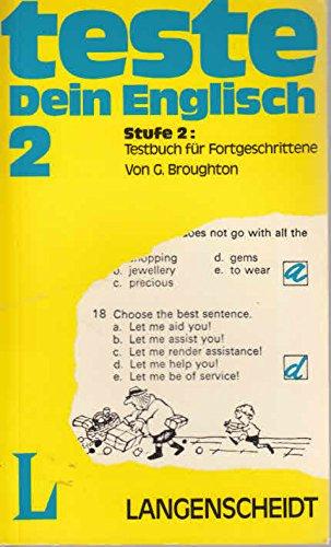 9783468385018: Teste Dein Englisch, Stufe II. Ein Testbuch für Fortgeschrittene