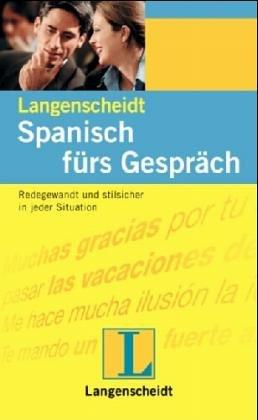 Spanisch fürs Gespräch