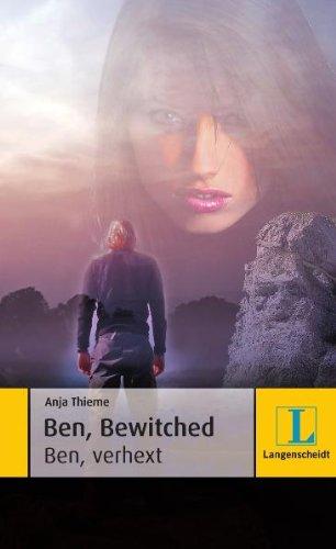 Ben bewitched - Ben verhext: Thieme, Anja