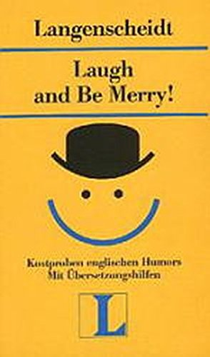 Laugh and Be Merry! Kostproben englischen Humors: N.V.