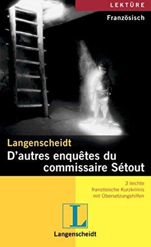 D'autres cas du commissaire Setout. 3 leichte: Borbein, Volker, Loheac-Wieders,