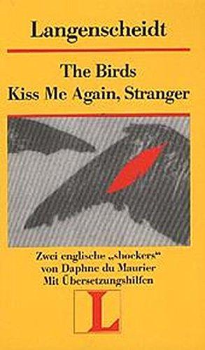 The Birds / Kiss me again, Stranger: Du Maurier, Daphne