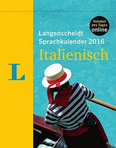 9783468448256: Langenscheidt Sprachkalender 2016 Italienisch Abreißkalender