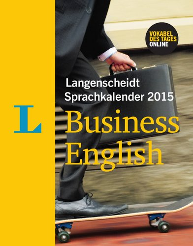9783468448379: Langenscheidt Sprachkalender 2015 Business English