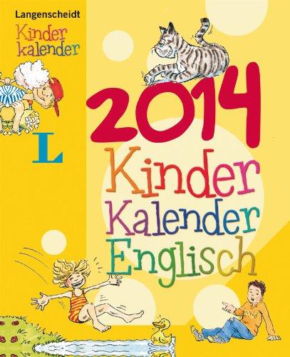 9783468448416: Langenscheidt Kinderkalender Englisch 2014: Der Hit für Kids - Englisch lernen ganz nebenbei!