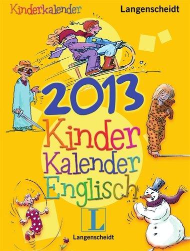 9783468448591: Langenscheidt Kinderkalender 2013 Englisch