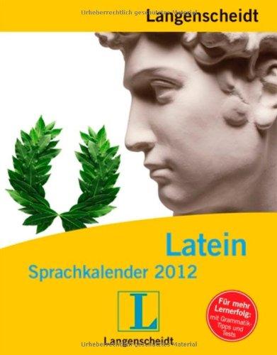 9783468448645: Langenscheidt Sprachkalender Latein 2012