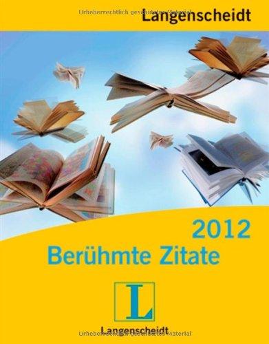 9783468448676: Langenscheidt Sprachkalender Berühmte Zitate 2012