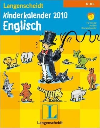 9783468448904: Langenscheidt Kinderkalender Englisch 2010 Fuer Kinder ab dem Grundschulalter
