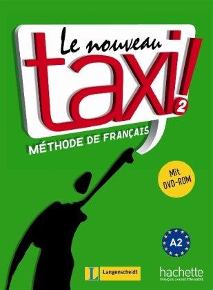 9783468454110: Le Nouveau Taxi!: 2,[1],Méthode De Français