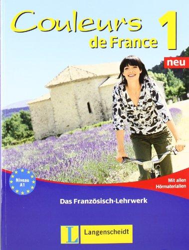 Couleurs de France 1 Neu. Lehr- und Übungsbuch