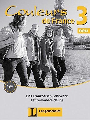 9783468454622: Couleurs de France Neu 3. Lehrerhandreichung