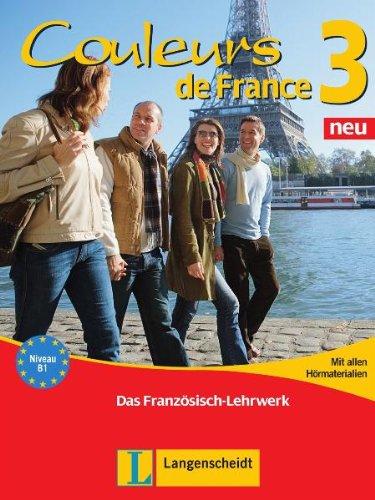 Couleurs de France 3 Neu. Lehr- und Übungsbuch: Das Französisch-Lehrwerk - Verger, Nicole; Nodop, Adelheid; Jue, Isabelle