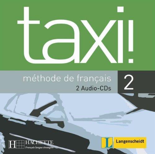 9783468454936: taxi 2. 2 CDs für den Unterricht: Méthode de francais. Französisch-Lehrwerk für Erwachsene und für Jugendliche