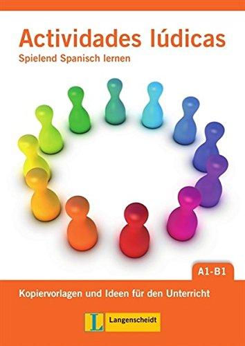 9783468455681: Actividades lúdicas: Spielend Spanisch lernen