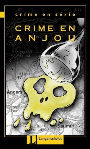 Crime en Anjou (Crime en série): Lohéac-Wieders, Marie-Claire, Borbein,