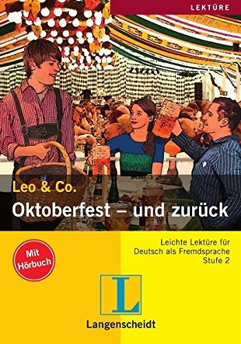 9783468465086: Oktoberfest und zurück con CD audio (Nivel 2) (Lecturas monolingües)