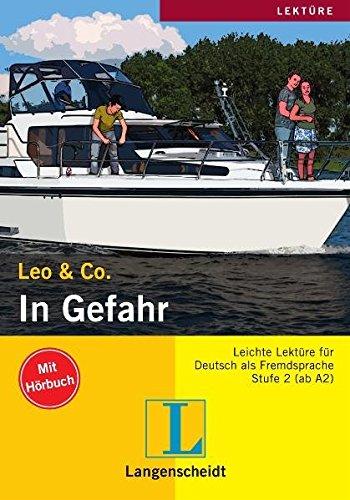 9783468465093: Leo & Co.: In Gefahr (German Edition)