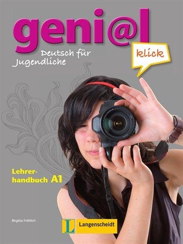 9783468471032: Genial Klick A1 Guía del profesor con del alumno integrado (Texto)