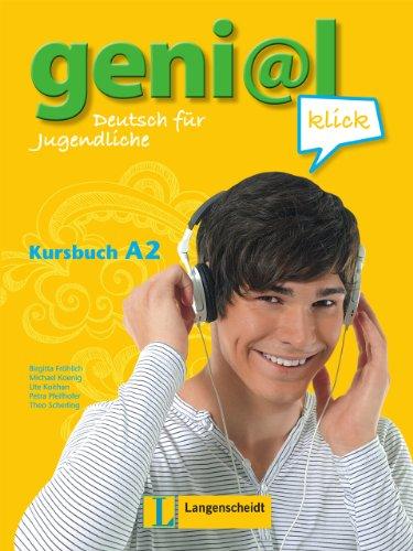 geni@l klick A2. Kursbuch mit 2 Audio-CDs: Deutsch als Fremdsprache für Jugendliche: Theo ...