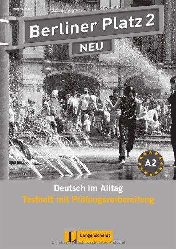 9783468472282: Berliner Platz Neu 2 Test con CD audio (Texto)