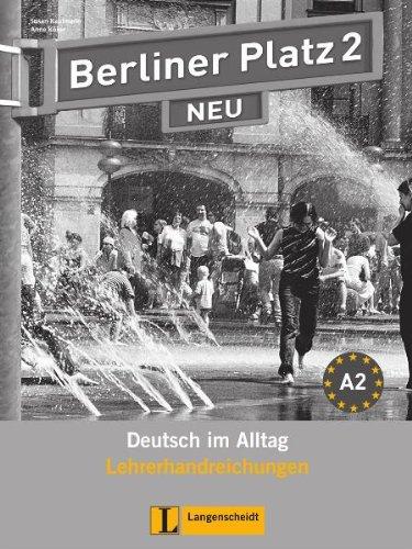 9783468472299: Berliner Platz Neu: Lehrerhandreichungen 2 (German Edition)