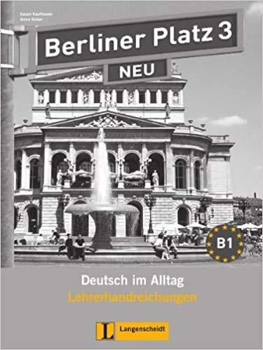 9783468472497: Berliner Platz 3 NEU Guía del profesor (Texto)