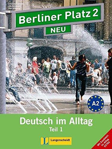9783468472718: Berliner Platz Neu in Teilbanden: Lehr- Und Arbeitsbuch 2 Teil 1 MIT Audio-CD (German Edition)