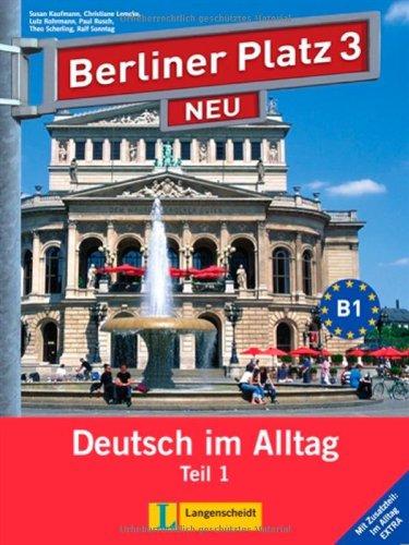 Berliner Platz Neu 3-parte 1 libro alumno: Sonntag, Ralf; Scherling,