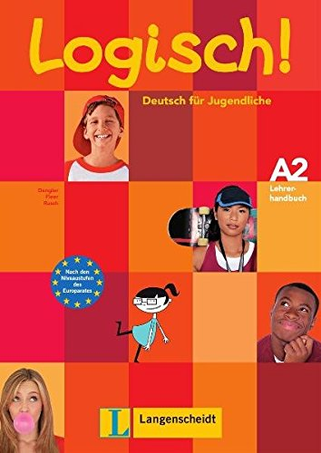 9783468474439: Logisch A2 profesor (integrado el libro del alumno) (Texto)