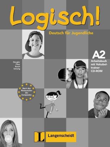 9783468474491: Logisch!: Arbeitsbuch A2 MIT Audio-CD Und Vokabeltrainer CD-Rom (German Edition)