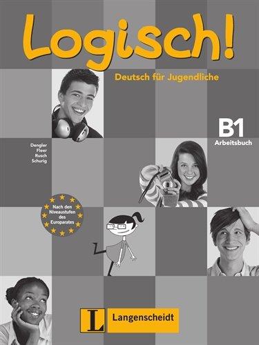 9783468474613: Logisch!: Arbeitsbuch B1 MIT Audio-CD (German Edition)
