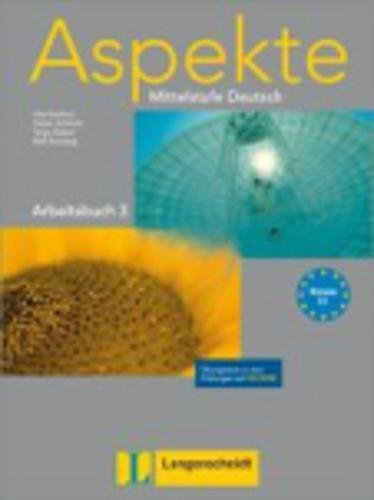 9783468474927: Aspekte: Arbeitsbuch 3 MIT Ubungstests Auf CD-Rom (German Edition)