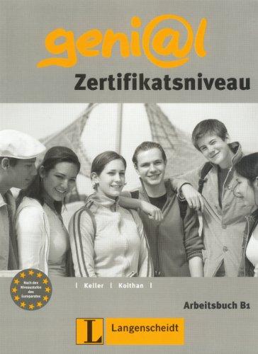 Genial B1: Zertifikatsniveau Arbeitsbuch: Susi Keller