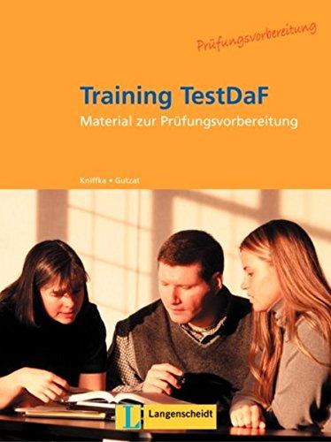 9783468476372: Training Testdaf: Trainingsbuch Zu Testdaf (German Edition)