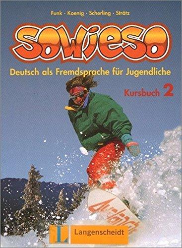 9783468476709: Sowieso. Kursbuch. Per la Scuola media: 2