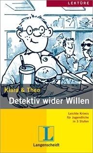 9783468477317: Leichte Krimis Fur Jugendliche in 3 Stufen: Detektiv Wider Willen - Buch MIT Mini-CD (German Edition)