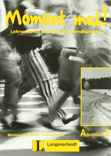 9783468477720: Moment Mal! - Level 2 (Lehrwerk fur Deutsch als Fremdsprache) (German Edition)