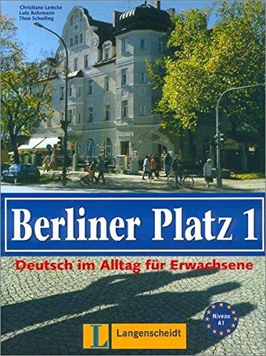 9783468478307: Berliner Platz 1 - Lehr- und Arbeitsbuch 1 mit eingelegter CD zum Arbeitsbuchteil (German Edition)