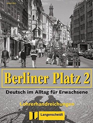 9783468478574: Berliner Platz: Lehrerhandreichungen 2 (German Edition)