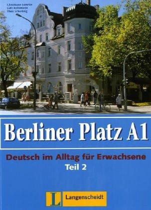 9783468479007: Berliner Platz A1. Lehr- und Arbeitsbuch. Teil  2. Ohne CD: (Kapitel 7-12). Deutsch im Alltag für Erwachsene