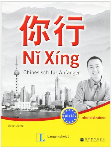 9783468481246: Ni Xing. Arbeitsbuch: Chinesisch fur Anfanger