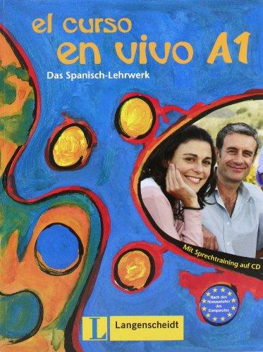 9783468482359: El curso en vivo A1 - Lehr- und Arbeitsbuch mit 2 Audio-CDs: Das Spanisch-Lehrwerk. A1