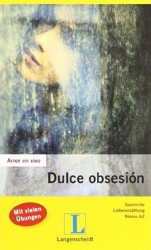 Amor en vivo: Dulce obsesión - Hagedorn Castro-Peláez, Mónica