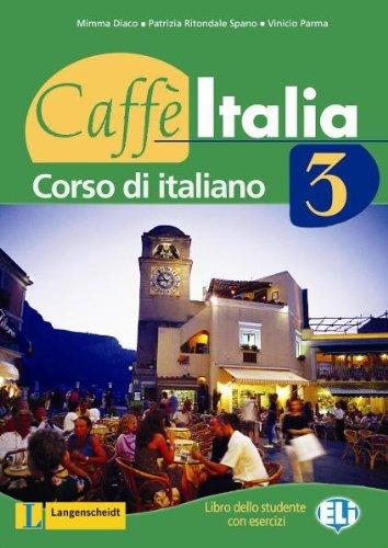9783468482915: Caff� Italia 03. Lehr- und Arbeitsbuch