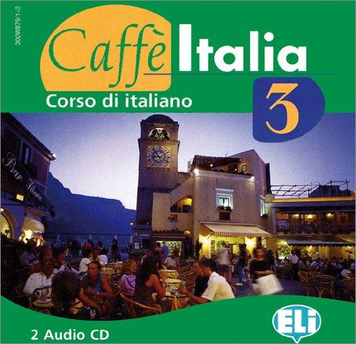 9783468482939: Caffè Italia 3. Corso di italiano. 2 Audio-CDs