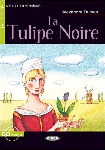 9783468484032: La Tulipe Noire. Mit CD