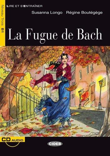 9783468484070: La Fugue de Bach. Mit CD