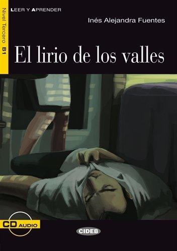 El lirio de los valles - Buch mit Audio-CD (Leer y Aprender) - Inés Alejandra Fuentes
