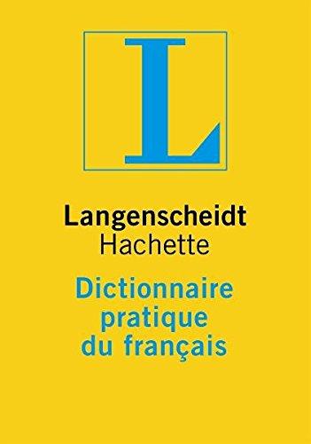 9783468490101: Langenscheidts Dictionnaire pratique du francais: Das neue einsprachige Nachschlagewerk f�r Schule und Hochschule. Rund 40 000 Stichwortartikel mit ... an Wendungen und Anwendungsbeispielen